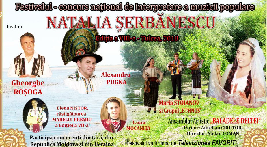"""Festivalul - Concurs national de interpretare a muzicii populate """"NATALIA ŞERBĂNESCU"""" , Ediţia a VIII – a, TULCEA,13-15 iunie 2018"""