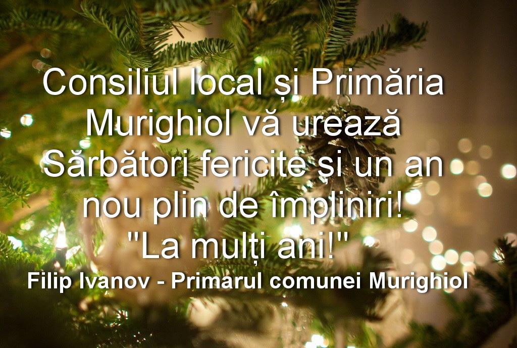 Consiliul Local şi Primăria Murighiol vă urează