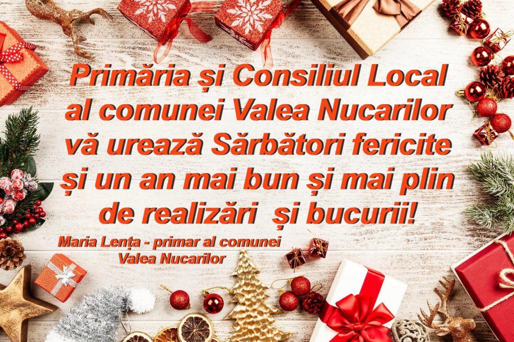 Consiliul Local şi Primăria Valea Nucarilor vă urează
