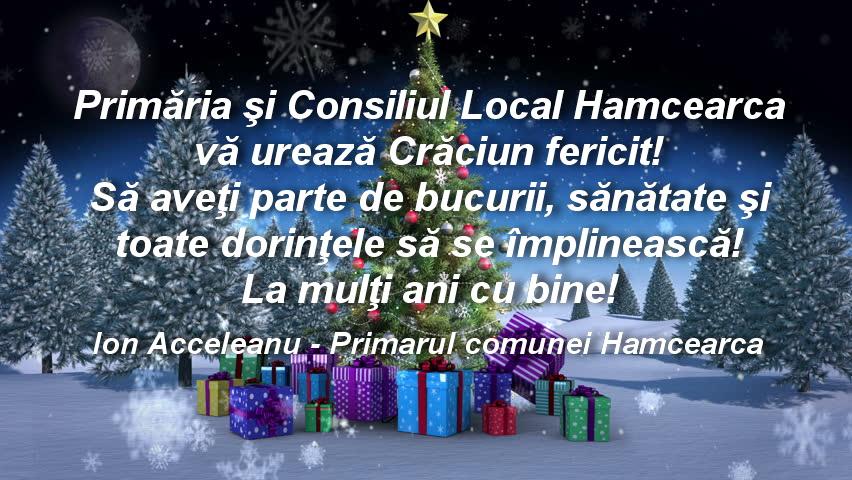Consiliul Local şi Primăria Hamcearca vă urează