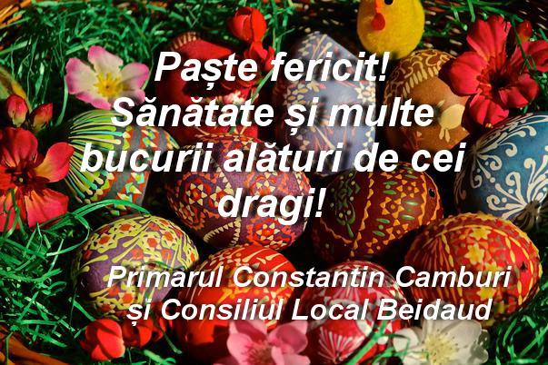 Consiliul Local și Primăria Beidaud vă urează Paşte fericit!