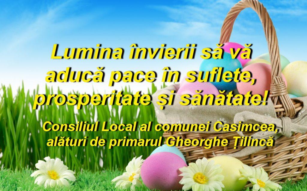 Consiliul Local și Primăria Casimcea vă urează Paşte fericit!