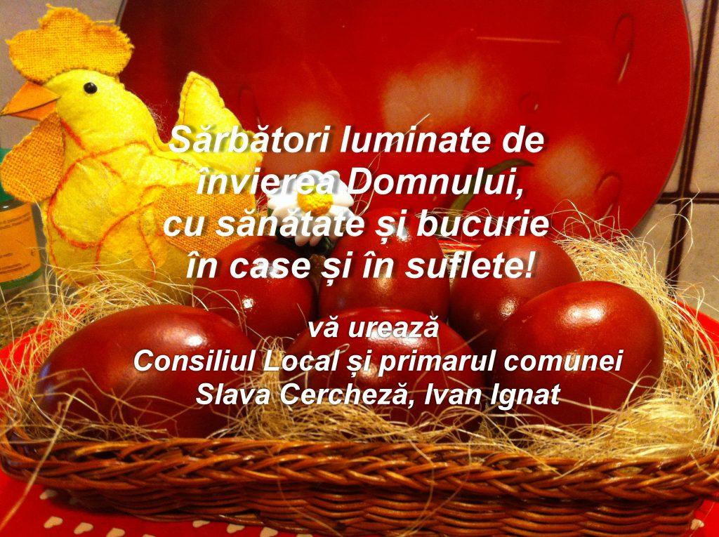 Consiliul Local și Primăria Slava Cercheză vă urează Paşte fericit!
