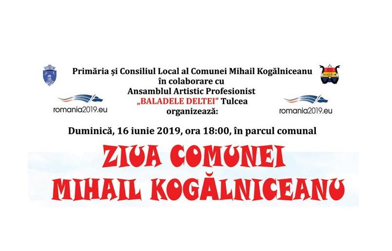 Duminică, 16 iunie, vă invităm la Ziua Comunei Mihail Kogălniceanu