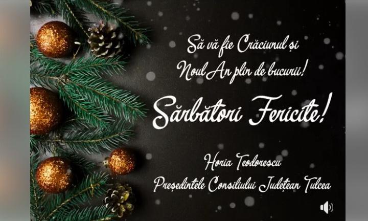 Mesajul de Crăciun al Preşedintelui Consiliului Judeţean Tulcea, Horia Teodorescu