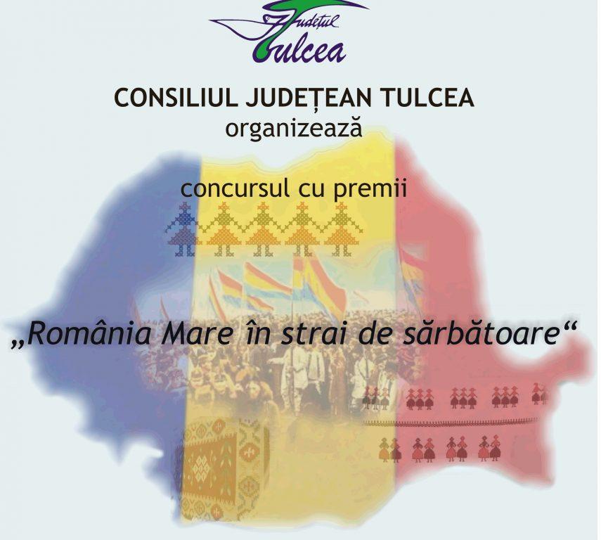 """La 102 ani de la Marea Unire,""""România Mare în strai de sărbătoare"""", concurs dedicat Zilei Naționale"""